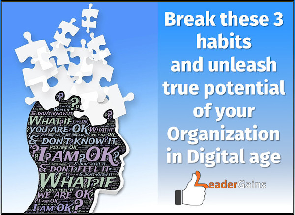 Unlease true potential of your Organization in Digital Age